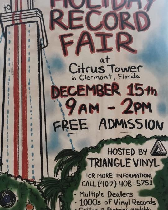 Holiday Record Fair at Citrus Tower on December 15th!!